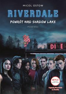 Riverdale. Powrót nad Shadow Lake - okładka