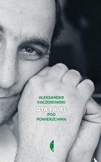 Ota Pavel, Aleksander Kaczorowski