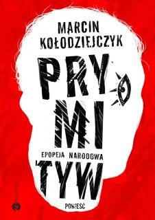 Prymityw, Marcin Kołodziejczyk
