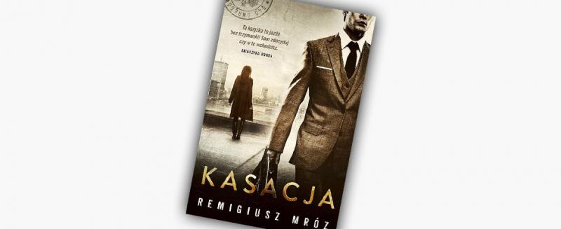 """""""Kasacja"""" – recenzja"""