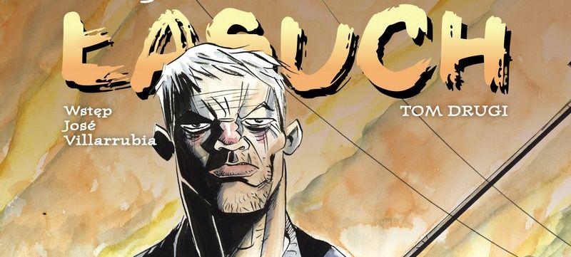Łasuch. Tom 2 – recenzja komiksu