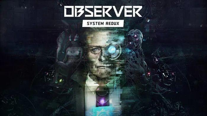 Observer System Redux - jakie nowości znajdziemy w remasterze na kolejną generację?