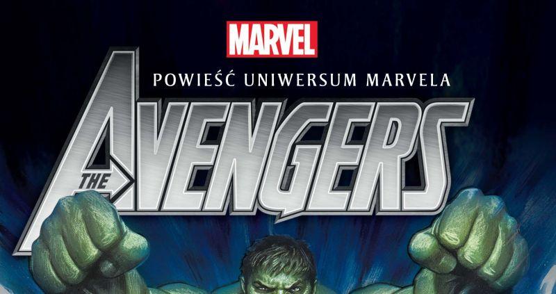 Avengers: Wszyscy chcą rządzić światem - fragment powieści