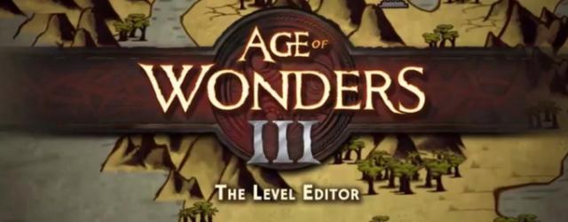 """Edytor poziomów unikatową funkcją """"Age of Wonders III"""""""
