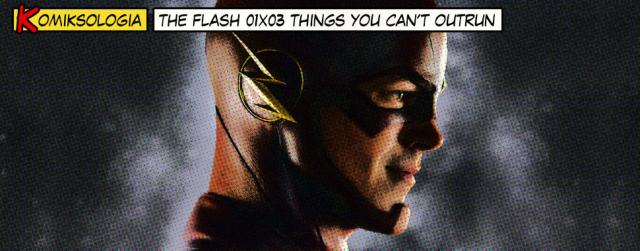 """""""The Flash"""" 01×03 – odwołania do komiksów"""