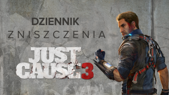 """""""Just Cause 3"""" – nowe wideo promocyjne"""