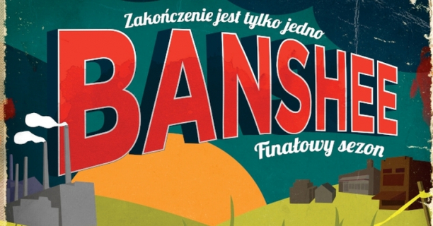 Banshee: sezon 4, odcinek 8 (finał serialu) – recenzja