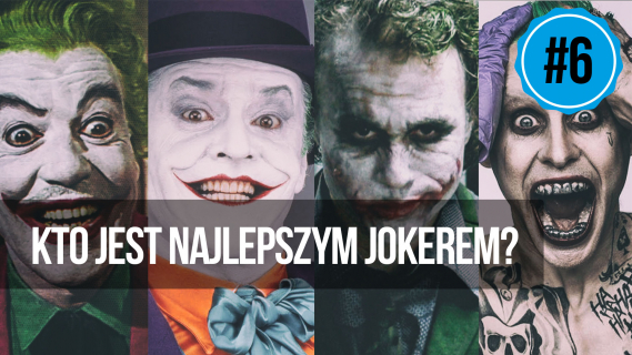 naEKRANACH #6 – Kto jest najlepszym Jokerem?