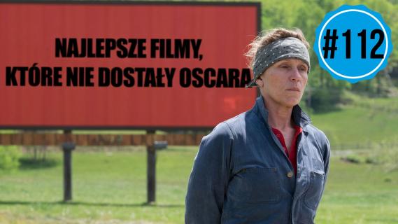 Najlepsze filmy, które nie dostały Oscara || naEKRANACH #112