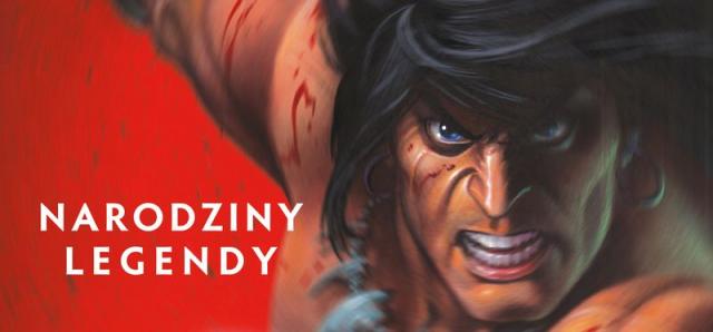 Conan. Narodziny legendy – recenzja komiksu