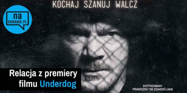 Underdog – relacja z uroczystej premiery filmu. Zobacz rozmowy z aktorami