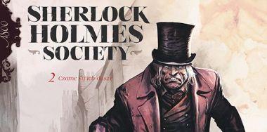 Sherlock Holmes Society #02: Czarne są ich dusze - recenzja komiksu