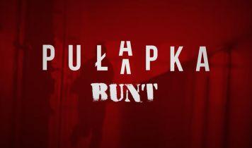 Pułapka – Bunt - interaktywny odcinek serialu TVN w Player.pl. Zapowiedź wideo