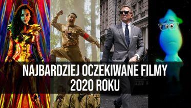 Najbardziej oczekiwane filmy 2020 roku    naEKRANACH #141