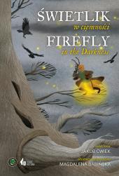 Świetlik w ciemności / Firefly in the Darkness