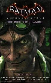 Batman: Arkham Knight – The Riddler's Gambit