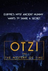 Otzi and the Mystery of Time