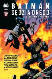 Batman/Sędzia Dredd. Wszystkie spotkania