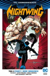 Nightwing #04: Starzy i nowi wrogowie