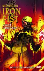 Nieśmiertelny Iron Fist #04: Ucieczka z ósmego miasta