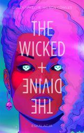 The Wicked + The Divine #04: Eskalacja