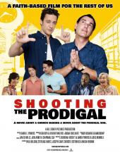 Shooting the Prodigal