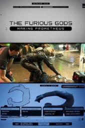 The Furious Gods: Making Prometheus