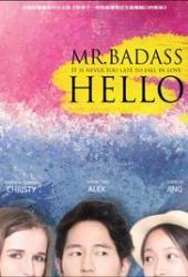 Hello, Mr.Badass