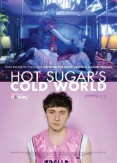 Hot Sugar i jego zimny świat