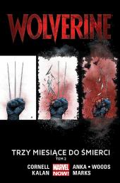 Wolverine. Trzy miesiące do śmierci #02