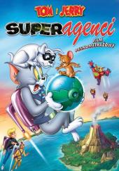 Tom i Jerry: Superagenci