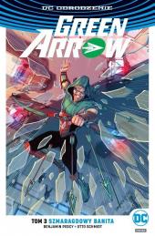 Green Arrow #03: Szmaragdowy banita