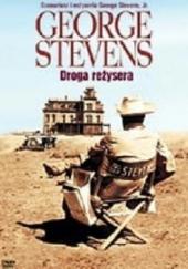 George Stevens: Droga reżysera