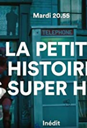La petite histoire des super-héros