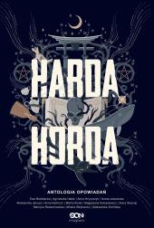 Harda Horda. Antologia opowiadań