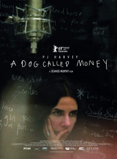PJ Harvey. A Dog Called Money