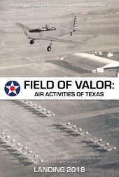 Field of Valor: Air Activities of Texas