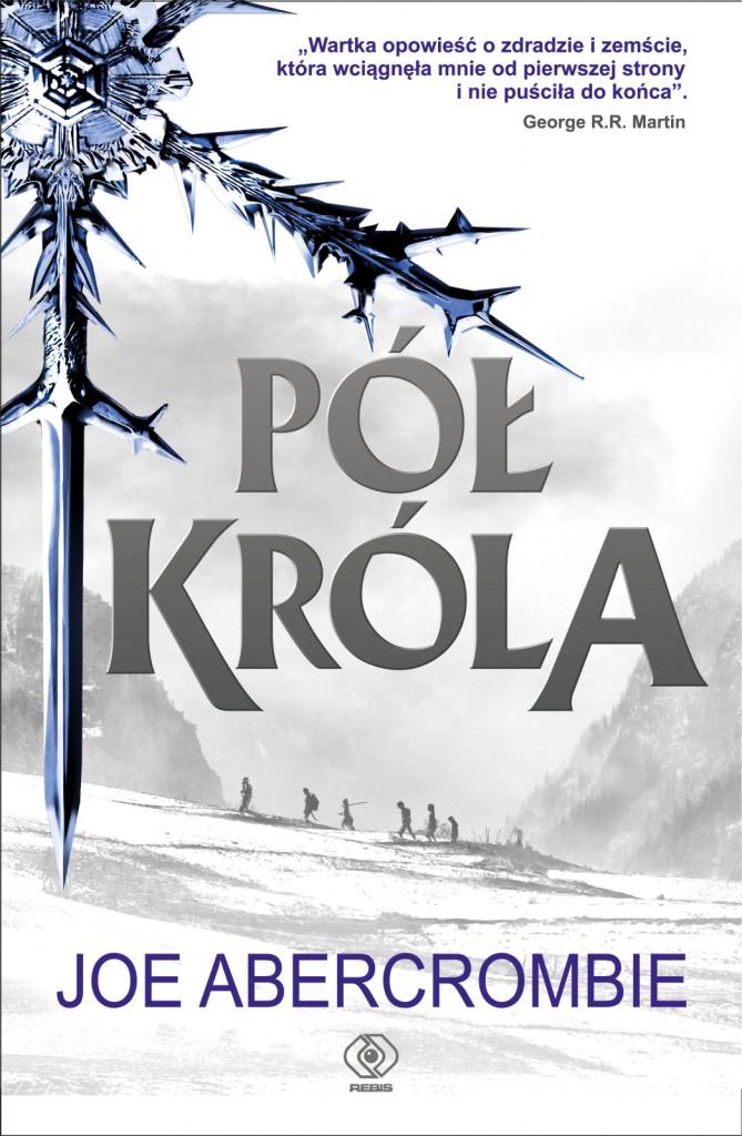 "Okładka książki ""Pół króla"""
