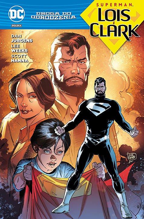 Droga do Odrodzenia. Superman – Lois i Clark