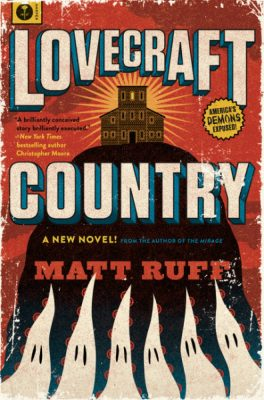 luvecraft country matt ruff