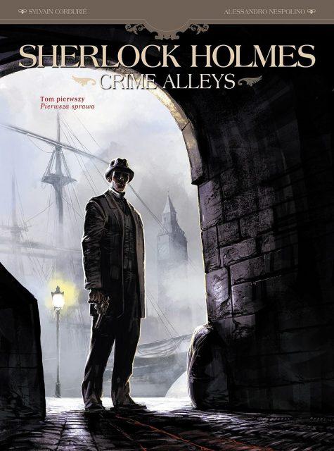 Sherlock Holmes. Crime Alleys. Pierwsza sprawa - okładka