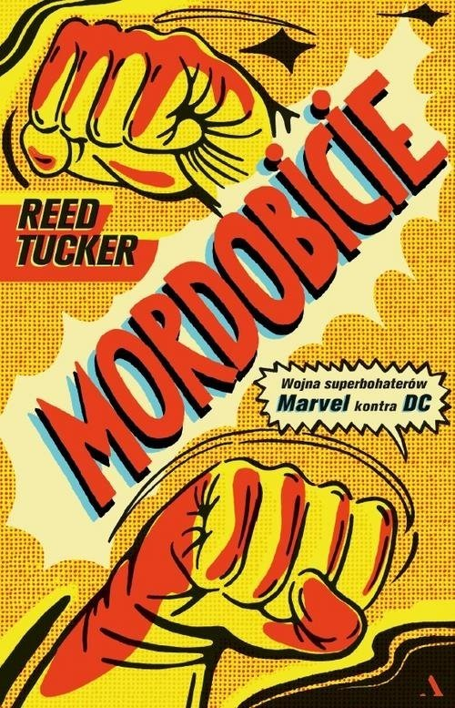 Mordobicie. Wojna superbohaterów. Marvel kontra DC