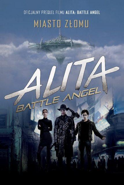 Alita. Battle Angel. Miasto złomu - okładka