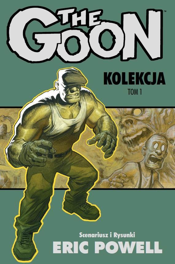 The Goon: Kolekcja. Tom 1