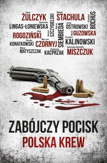 Zabójczy pocisk. Polska krew - okładka