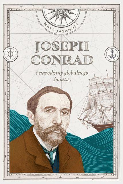 Joseph Conrad i narodziny globalnego świata - okładka