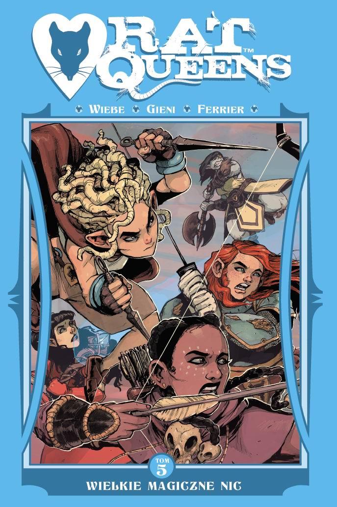 Rat Queens #05: Wielkie magiczne nic